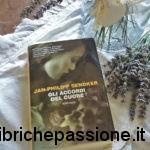 """Recensione del libro: """" Gli accordi del cuore"""" di Jan-Philipp Sendker"""