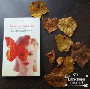 Le assaggiatrici di Rosella Postorino, recensione di librichepassione.it