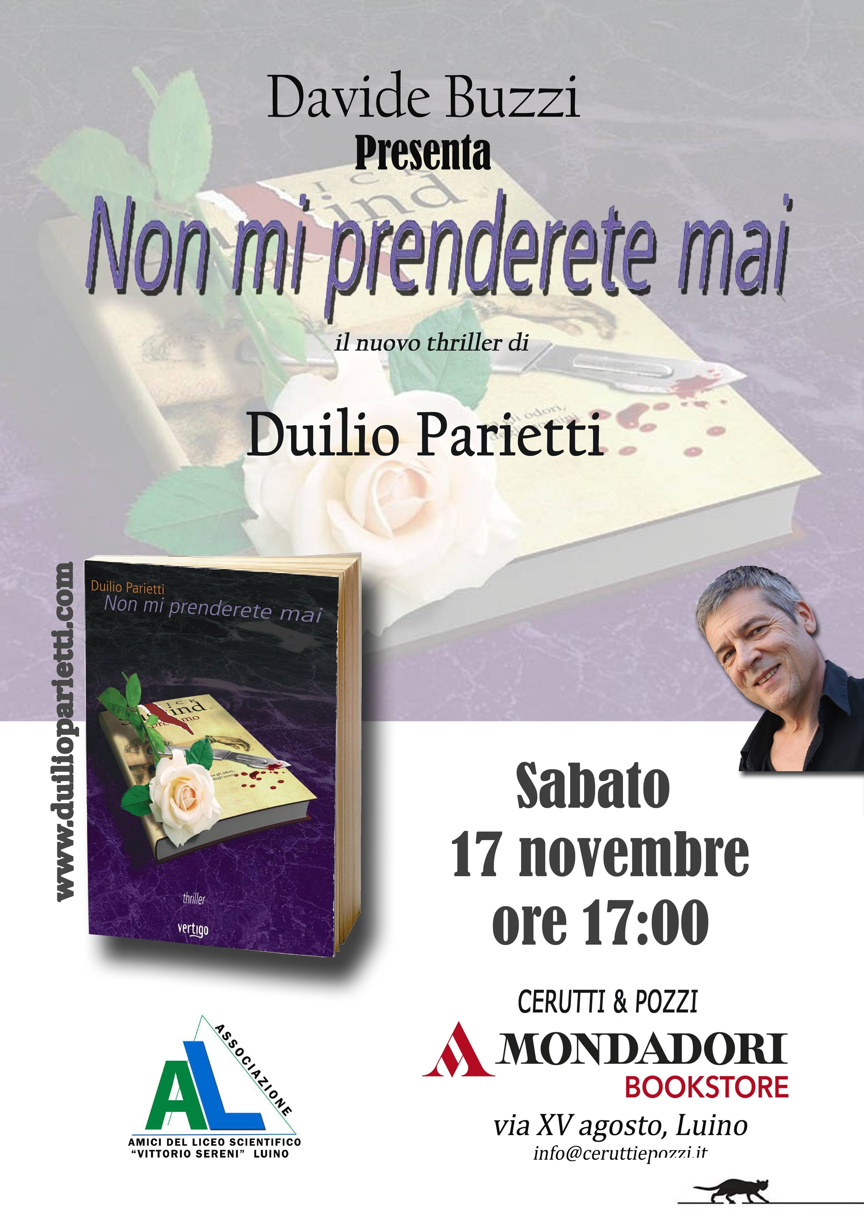 """Presentazione del romanzo """"Non mi prenderete mai"""" di Duilio Parietti presso la libreria """"Cerutti & Pozzi"""" di Luino (VA)"""