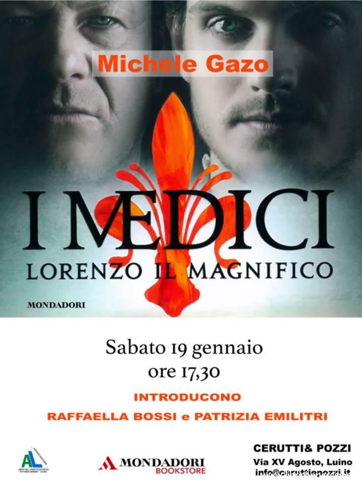 """Presentazione del romanzo """"I Medici. Lorenzo il Magnifico"""" di Michele Gazo, edito Mondadori"""
