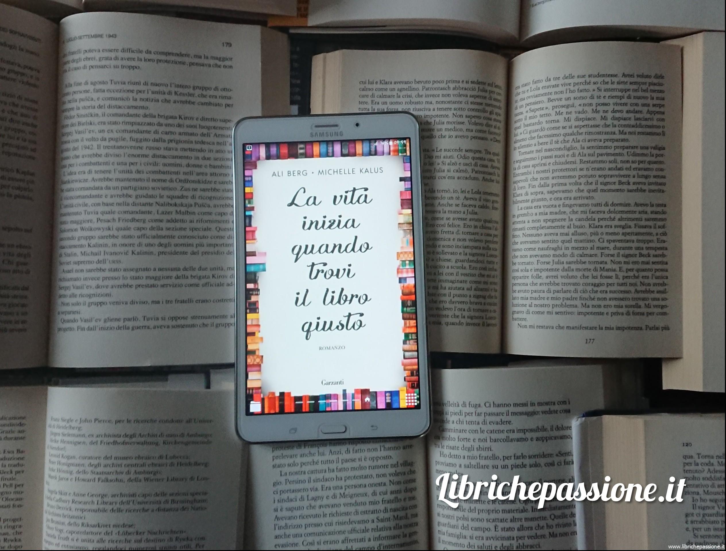 """Recensione del romanzo: """"La vita inizia quando trovi il libro giusto"""".Ali Berg-MichelleKalus.Garzanti"""