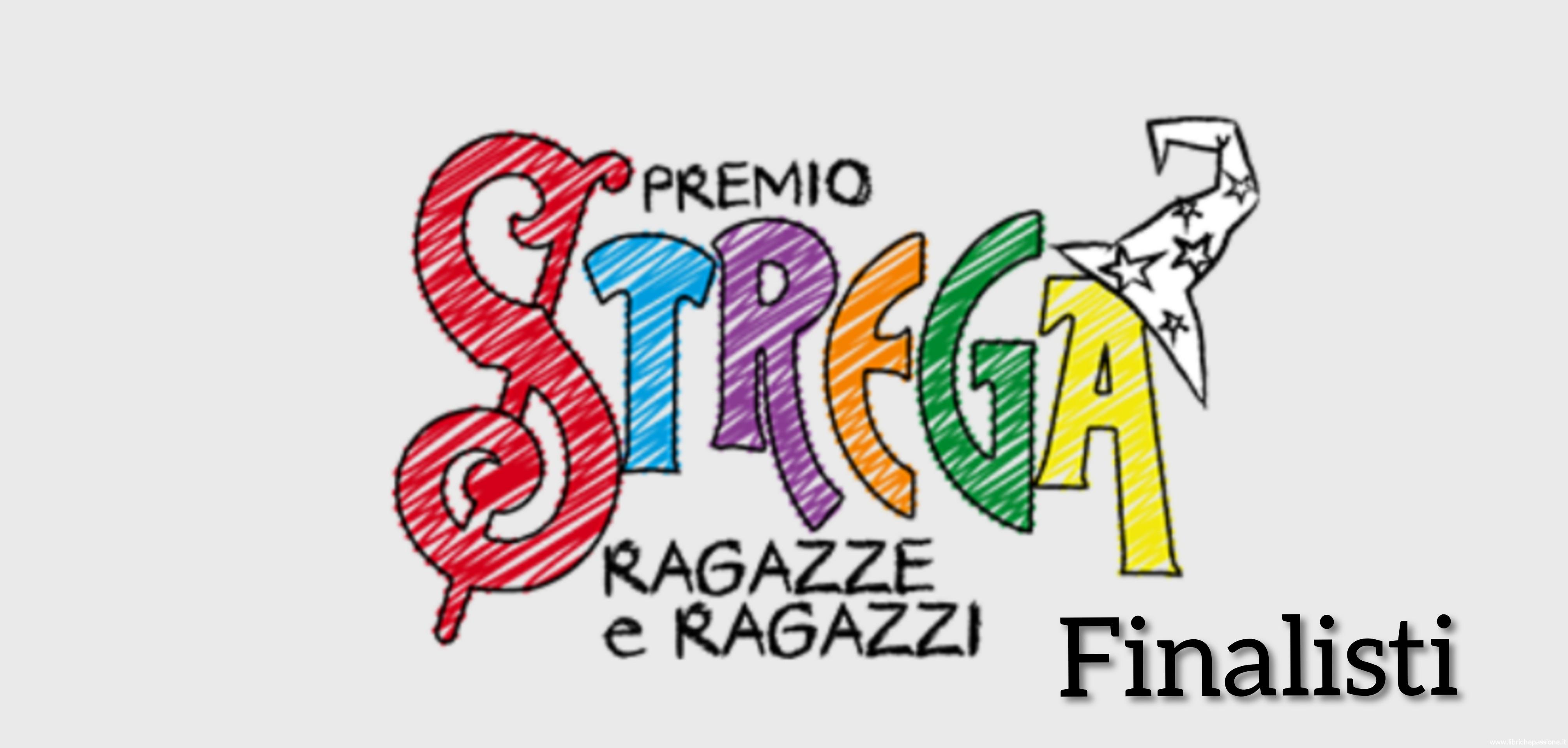 """Finalisti """"Premio Strega"""" Ragazze e ragazzi 2019"""