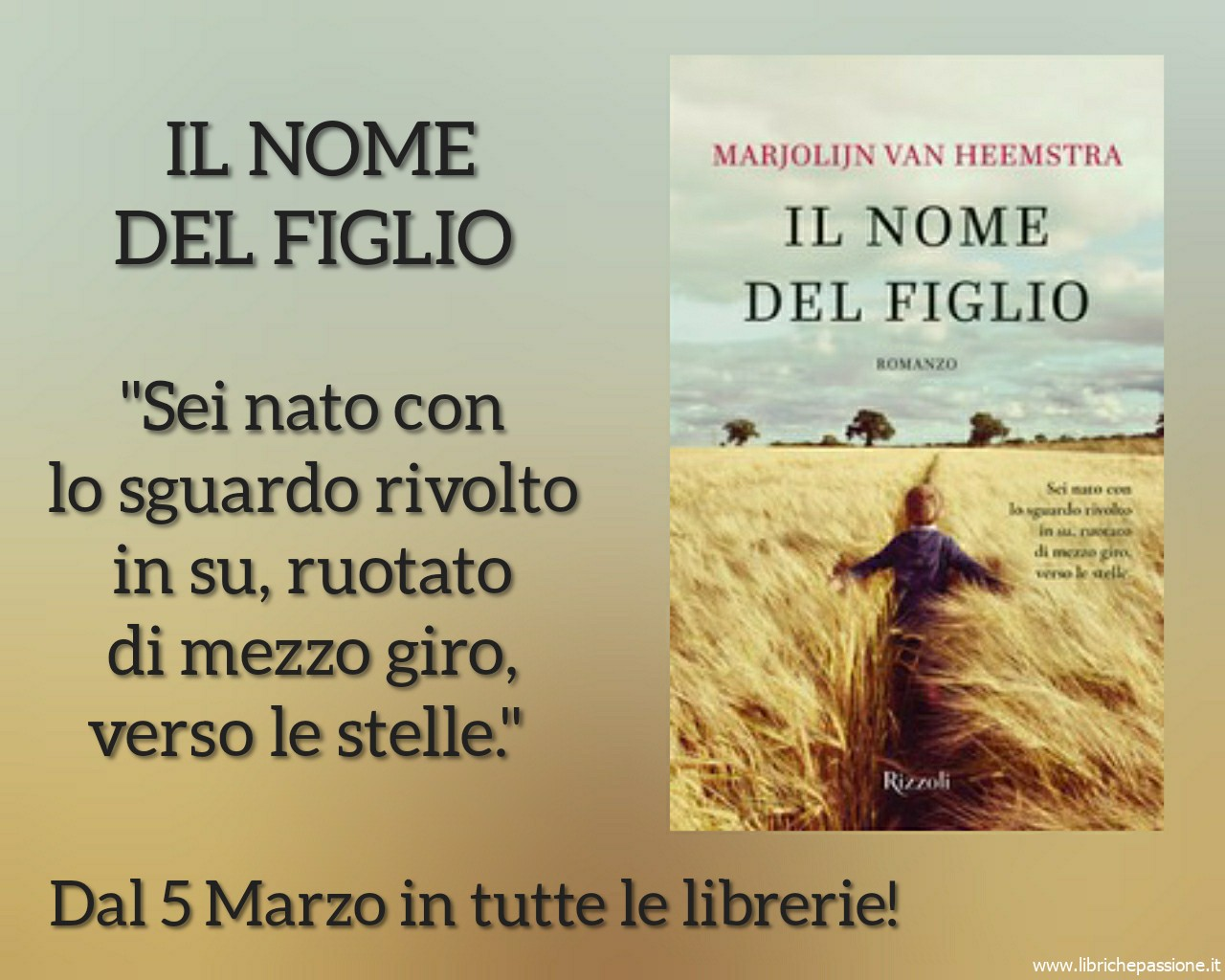 """Vi presento """"Il nome del figlio"""", Autrice Marjolijn Van Heemstra edito Rizzoli."""