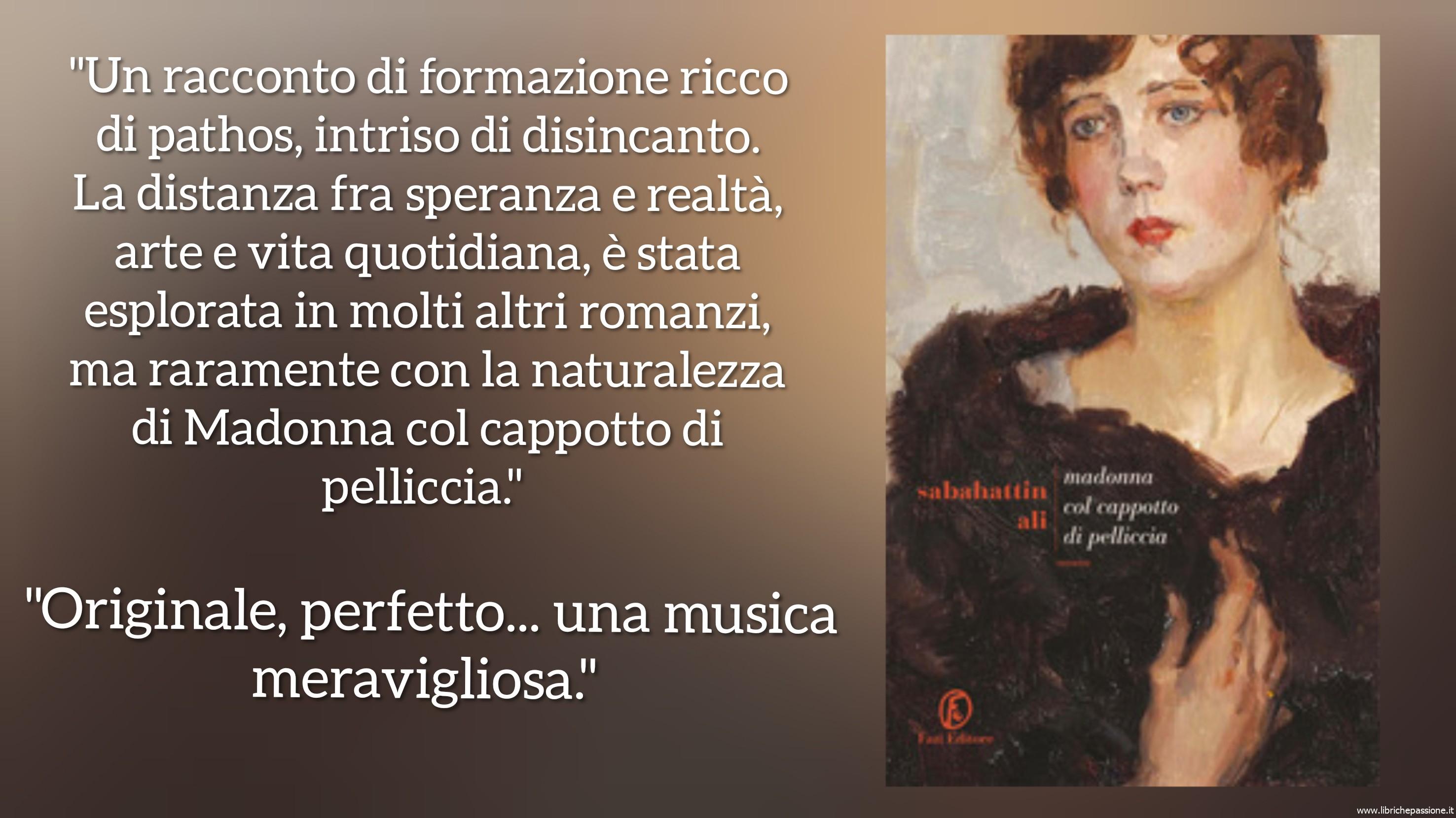"""Vi presento """"Madonna col cappotto di pelliccia"""",autore Sabahattin Alì, Fazi Editore"""