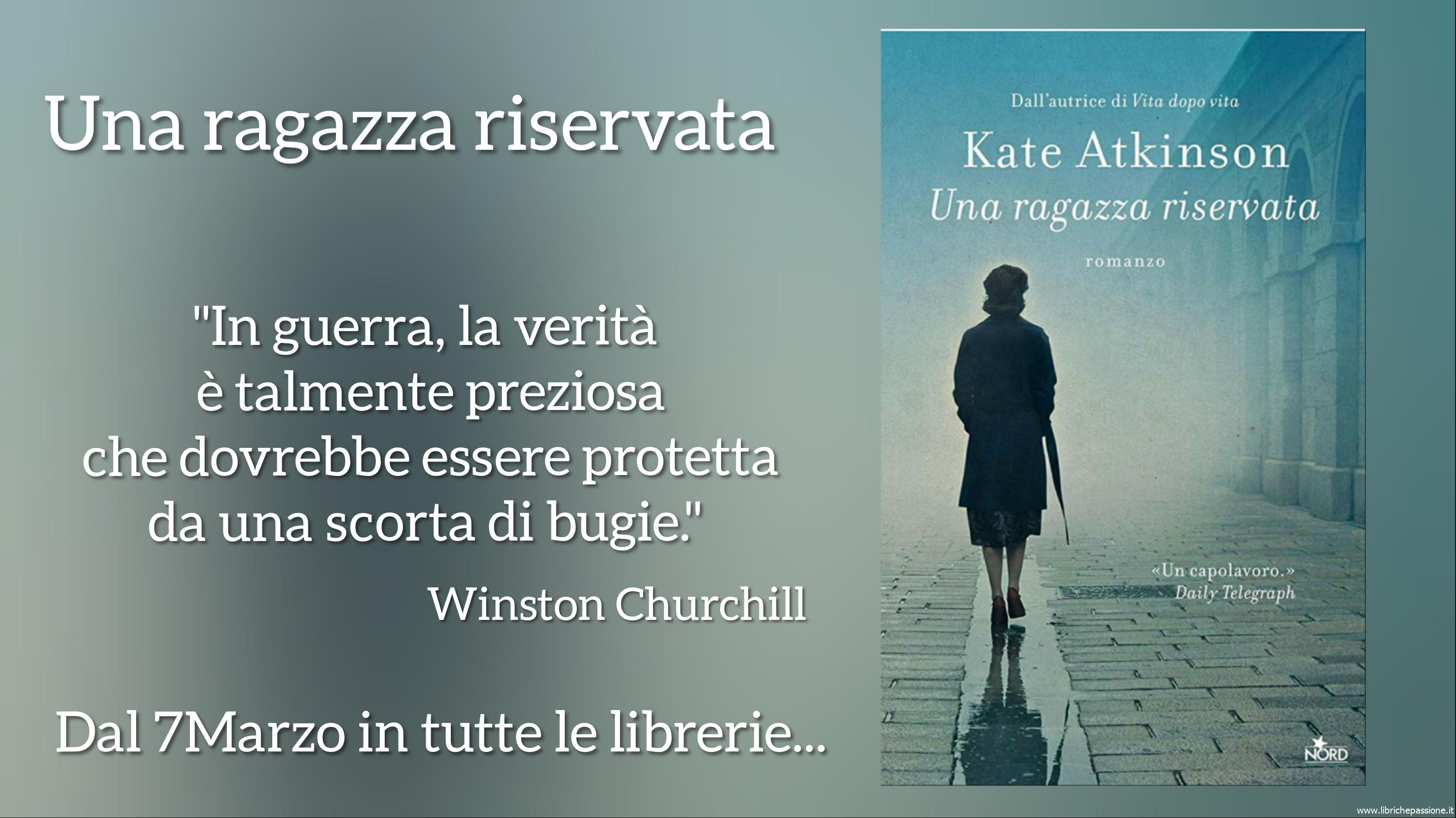 """Vi presento """"Una ragazza riservata"""" autrice Kate Atkinson, edizioni Nord dal 7 Marzo in libreria!"""