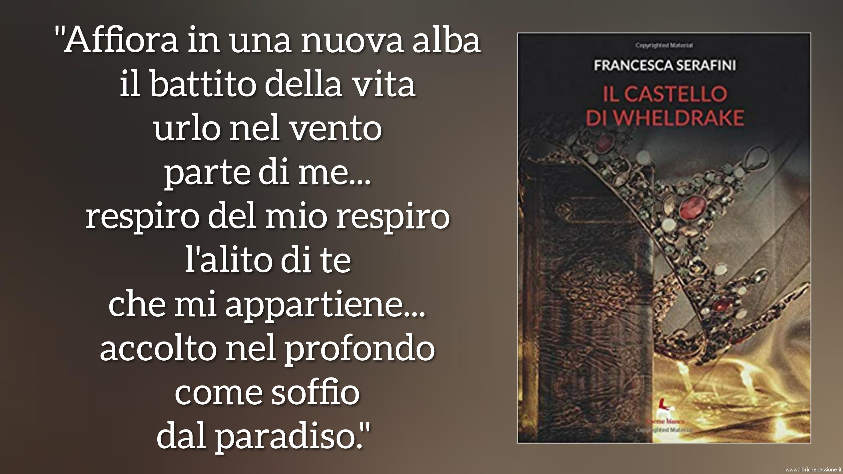 """""""Il castello di Wheldrake"""" Francesca Serafini"""