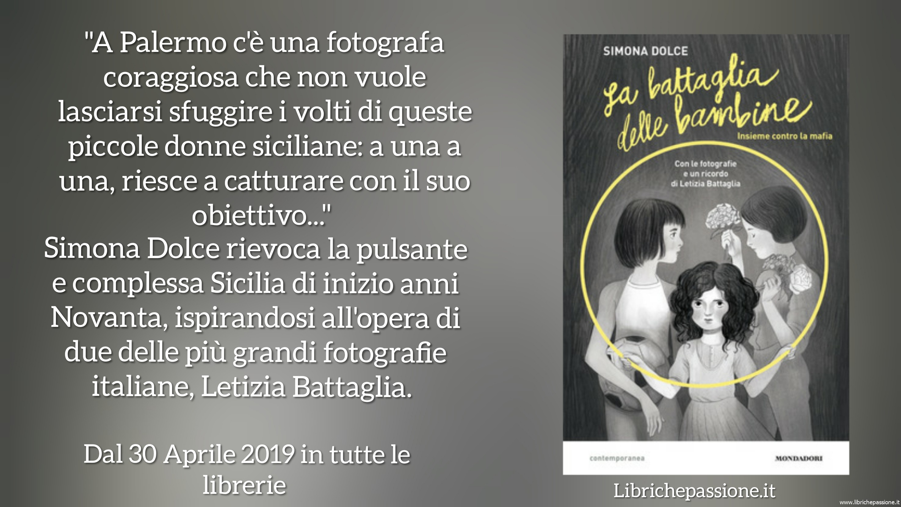 """Segnalazione """"La battaglia delle bambine"""",autrice Simona Dolce, edito Mondadori, età di lettura consigliata dai 10 ai 14 anni"""