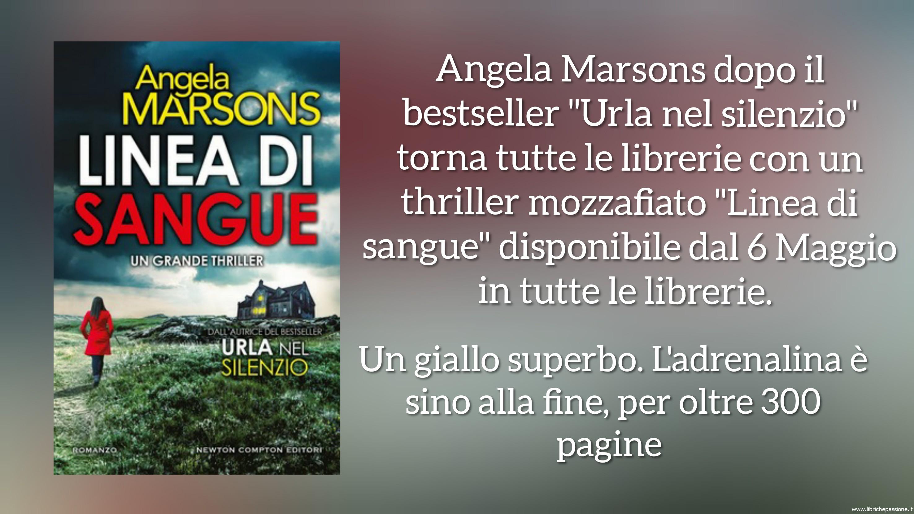 """Segnalazione """"Linea di sangue"""", autrice Angela Marsons edito Newton Compton. Dal 6 Maggio 2019 in tutte le librerie"""
