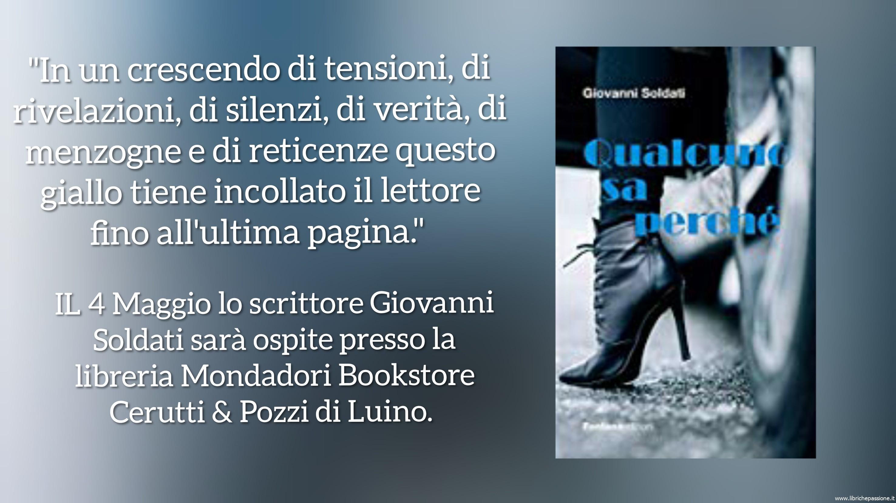 """Vi presento """"Qualcuno sa perchè"""" autore Giovanni Soldati, edito da Fontana Edizioni"""