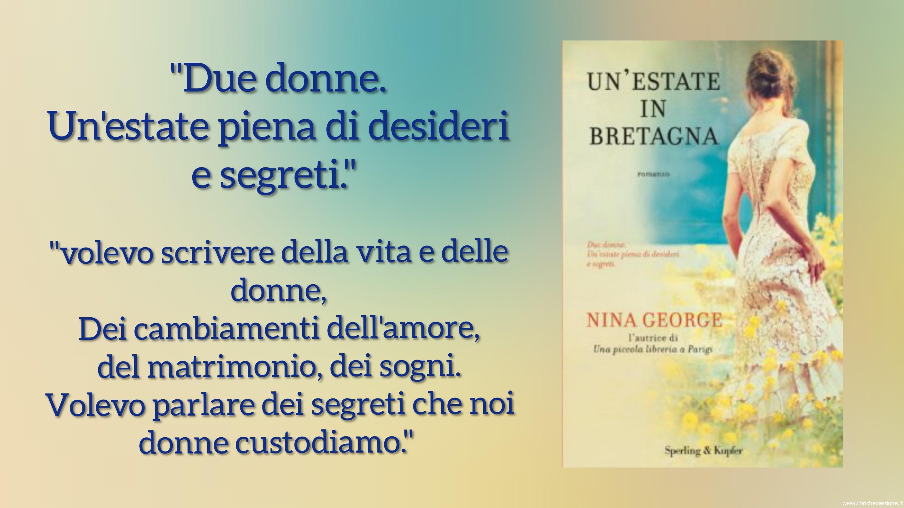 """Vi presento """"Un'estate in Bretagna"""" autrice Nina George, edito da Sperling & Kupfer"""