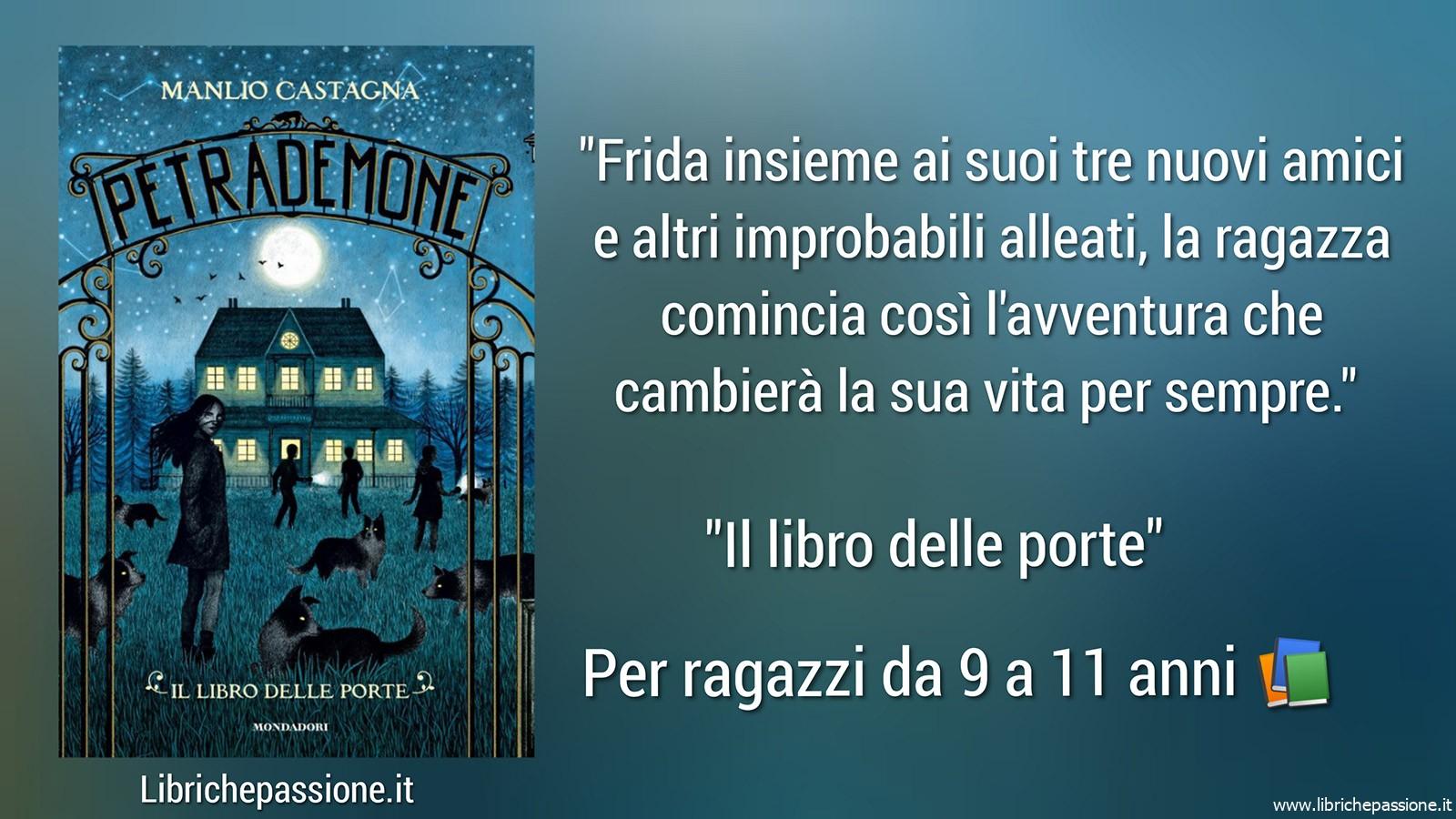 """Vi presento """"Petrademone"""",autore Manlio Castagna, edito Mondadori. Lettura adatta ai ragazzi da 9 a 11 anni"""