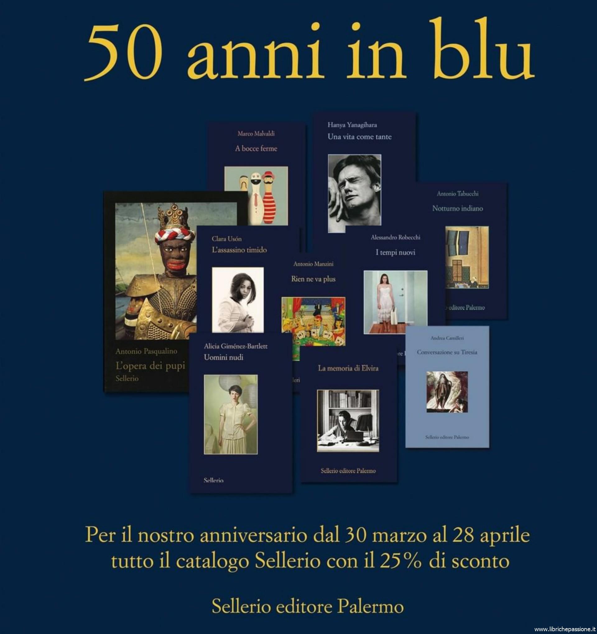 """Promozione Sellerio """" 50 anni in blu"""" sconto del 25% su tutti i libri"""