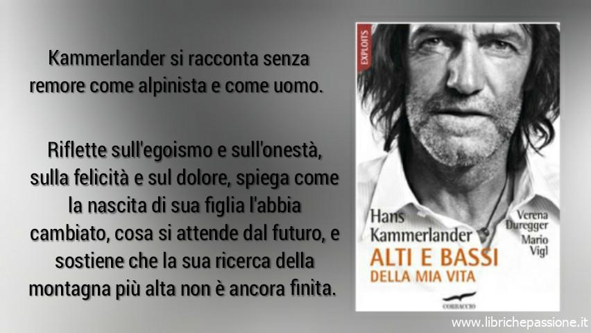 """Hans Kammerlander """"Alti e bassi della mia vita"""", edito Corbaccio (Estratto)"""