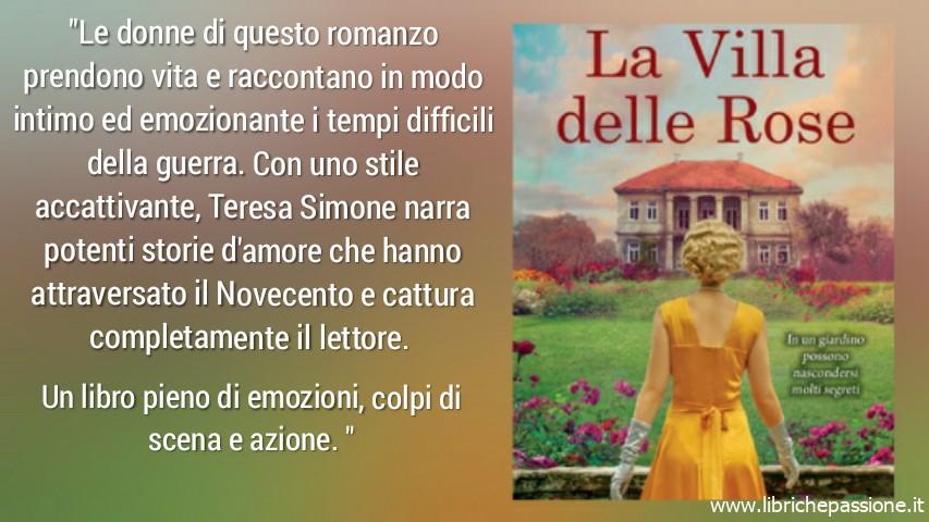 """Vi presento """"La Villa delle Rose"""" di Teresa Simon edito Newton Compton. (Estratto)"""