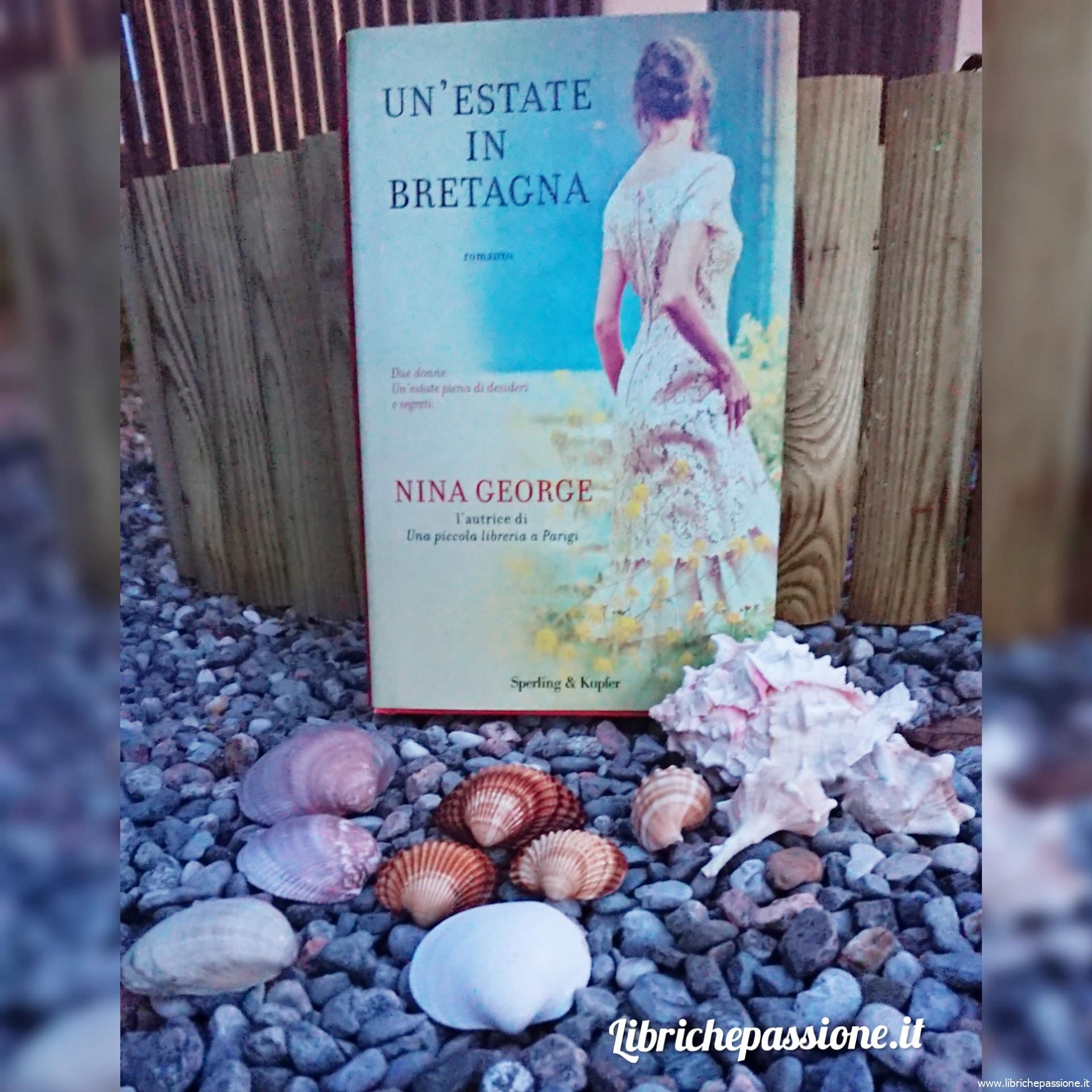 """Recensione del romanzo """"Un'estate in Bretagna"""" autrice Nina George, edito Sperling & Kupfer"""