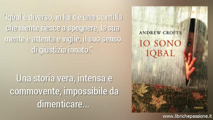 """Vi presento """"Io sono Iqbal"""" di Andrew Crofts edito da Piemme (Estratto)"""