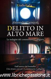 """Segnalazione: """"Delitto in alto mare"""" di Alessandra Carnevali edito da Newton Compton editori. Dal 18 Luglio in tutte le librerie e on-line"""