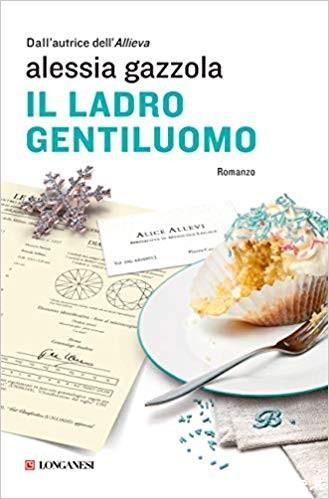 """Premio Bancarella 2019 """"Il Ladro gentiluomo"""" di Alessia Gazzola edito da Longanesi"""