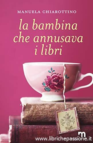 """""""La bambina che annusava i libri"""" di Manuela Chiarottino edito da More Stories. Disponibile dll'8 Luglio 2019 su tutti gli store e in tutte le librerie. (Estratto)"""