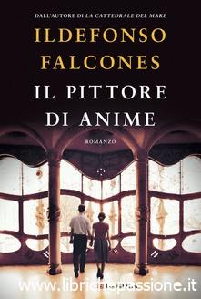"""""""Il pittore di anime"""" di Ildefonso Falcones edito da Longanesi in libreria dal 16 Settembre 2019. Estratto"""