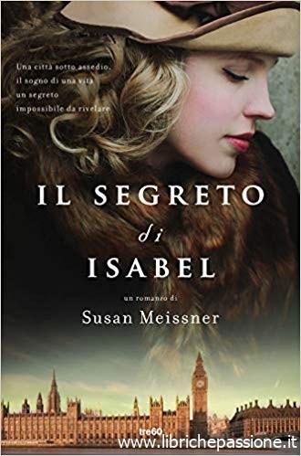 """""""Il segreto di Isabel"""" di Susan Meissner edito da Tre60 edizioni. (Estratto)"""