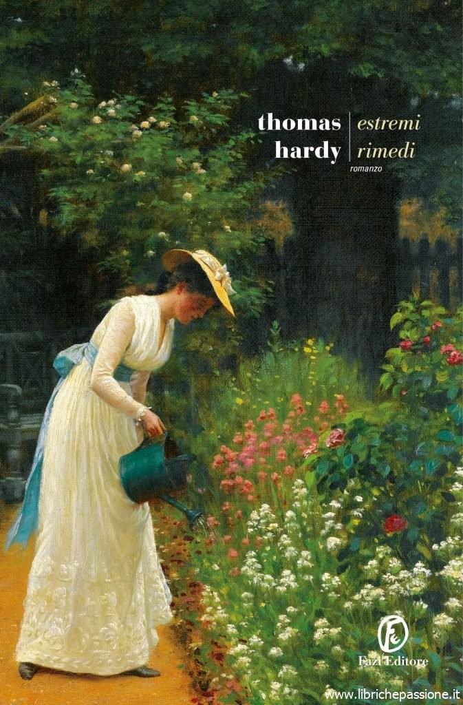 """Oggi in libreria: """"Estremi rimedi"""" di Thomas Hardy edito da Fazi editori. (estratto)"""