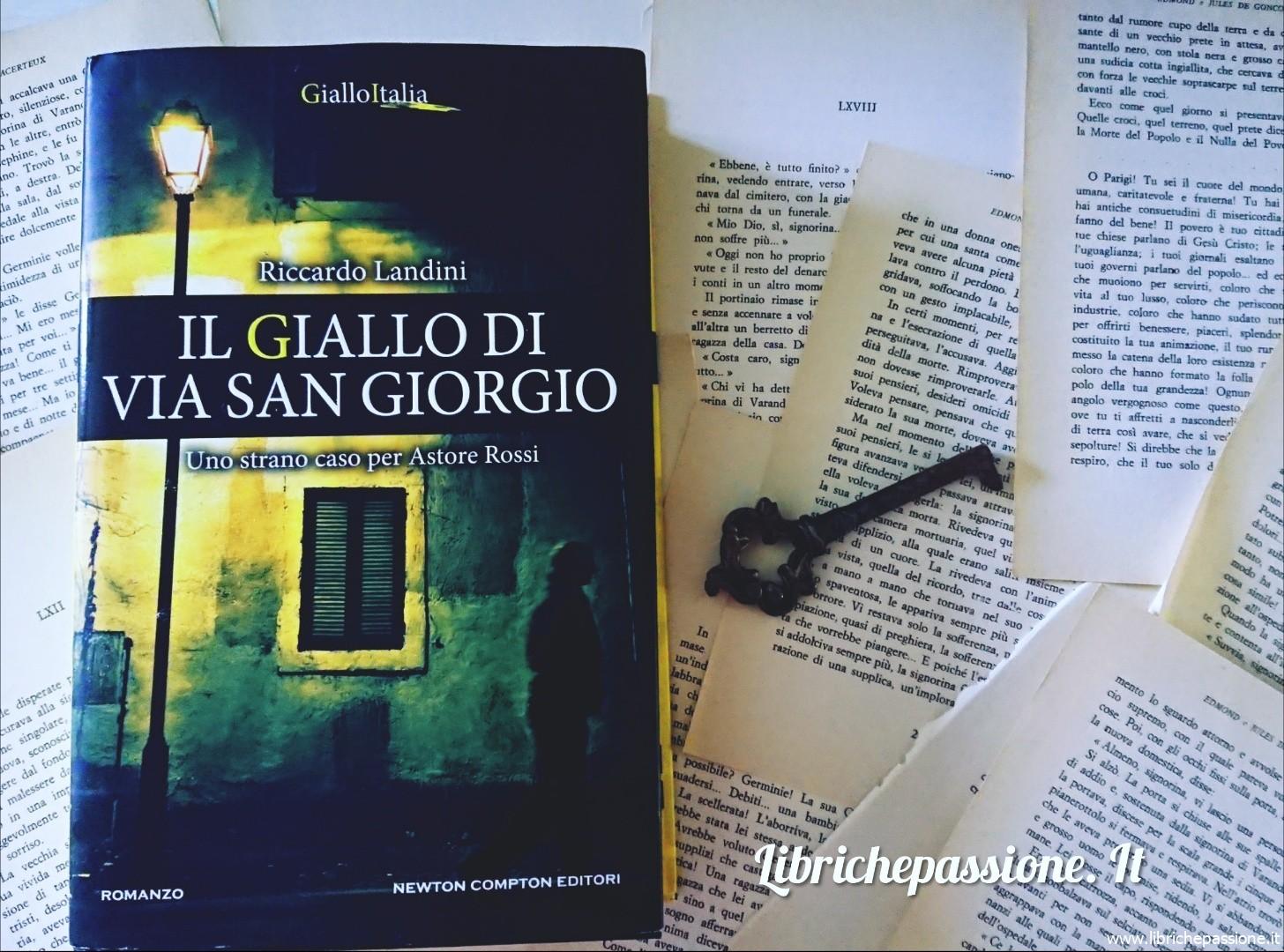 """""""Il giallo di Via San Giorgio"""" di Riccardo Landini edito da Newton Compton Editori"""