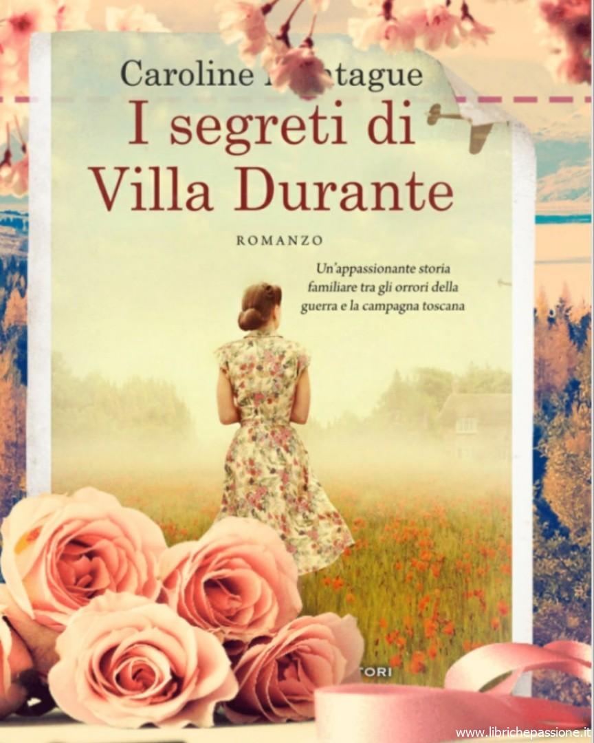 """Citazione """"I segreti di Villa Durante"""" di Caroline Montague edito da Newton Compton editori"""
