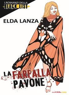 """Segnalazione: """"La farfalla pavone"""" di Elda Lanza edito da Lisciani Libri. Dal 15 Settembre 2019 in tutte le librerie e on line"""