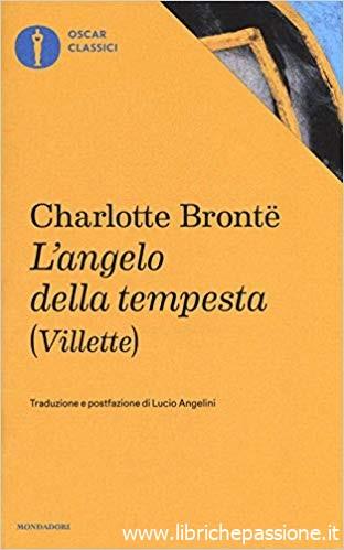 """""""L'angelo della tempesta"""" di Charlotte Bronte edito da Mondadori (estratto)"""