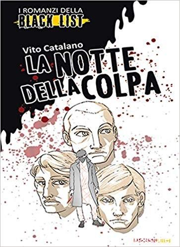 """Segnalazione: """"La notte della colpa"""" di Vito Catalano edito da Lisciani Libri. Dal 15 Settembre 2019 in tutte le librerie e on-line"""