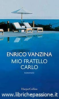 """Da oggi in libreria """"Mio fratello Carlo"""" di Enrico Vanzina edito da HarperCollins"""