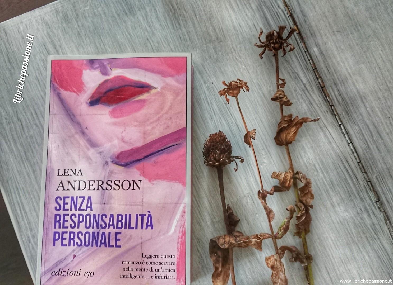 """Recensione """"Senza responsabilità personale"""" di Lena Andersson"""