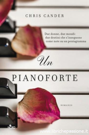 """""""Un pianoforte"""" di Chris Cander edito da Editrice Nord"""
