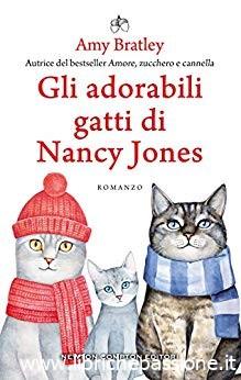"""""""Gli adorabili gatti di Nancy jones"""" di Amy Bratley edito da Newton Compton editori. In libreria e on-line dal 31 Ottobre 2019. Estratto"""