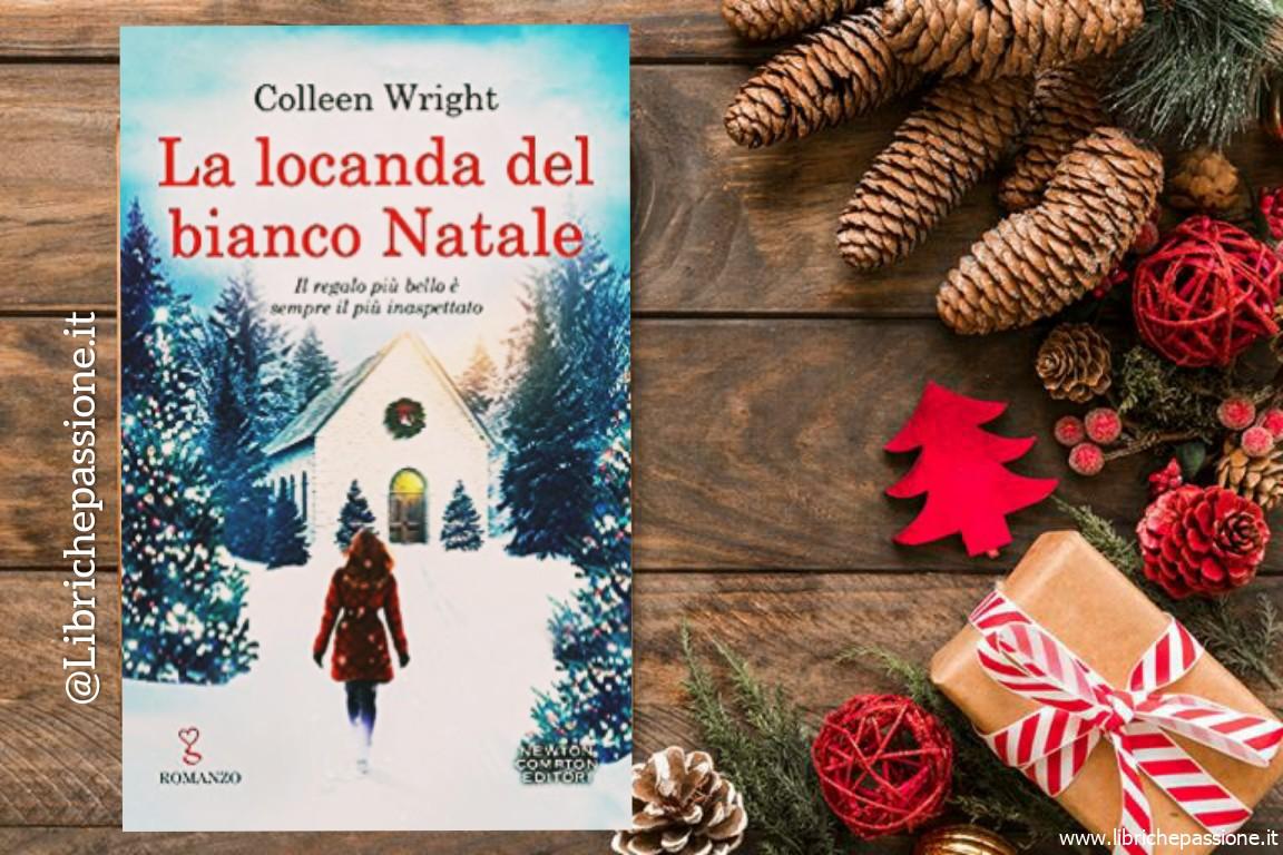 """Recensione del romanzo """"La locanda del bianco Natale"""" di Colleen Wright edito da Newton Compton"""