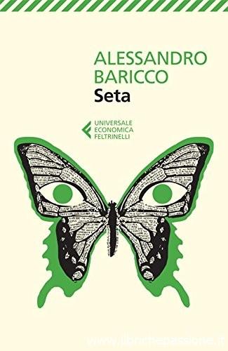 """""""Seta"""" di Alessandro Baricco edito da Feltrinelli"""