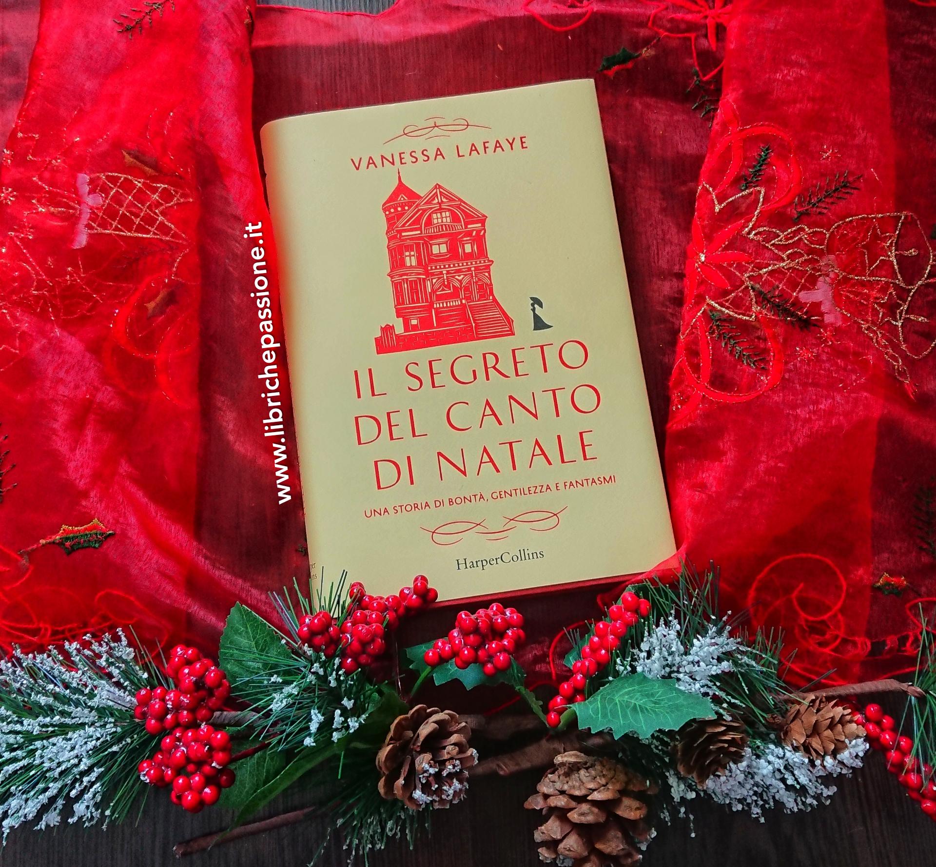"""Recensione del romanzo """"Il segreto del Canto di Natale"""" di Vanessa Lafaye edito da HarperCollins"""