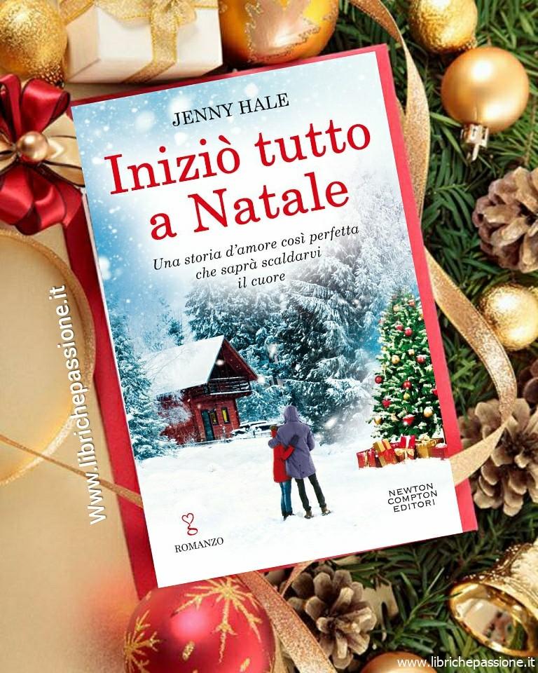 """Recensione del romanzo """"Iniziò tutto a Natale"""" di Jenny Hale edito da Newton Compton Editori"""