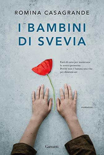 """"""" I bambini di Svevia"""" di Romina Casagrande edito da Garzanti. In tutte le librerie e on-line dal 9 Gennaio 2020.Estratto"""
