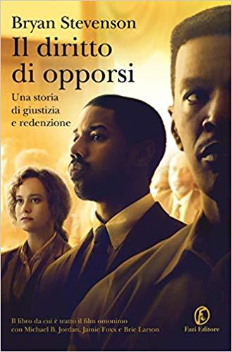 """""""Il diritto di opporsi"""" di Bryan Stevenson edito da Fazi Editore, dal 30 Gennaio 2020 in tutte le librerie e on-line. Estratto."""