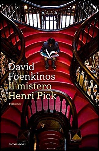 """""""Il mistero Henri Pick""""di David Foenkinos edito da Mondadori. Estratto."""