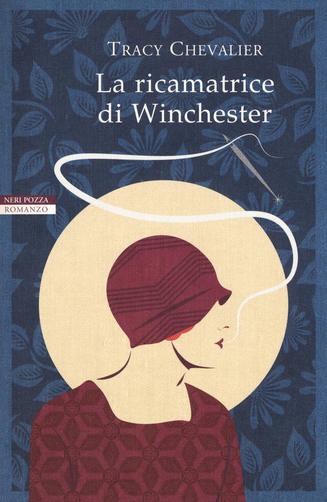 """""""La ricamatrice di Winchester"""" di Tracy Chevalier edito da Neri Pozza. Estratto."""