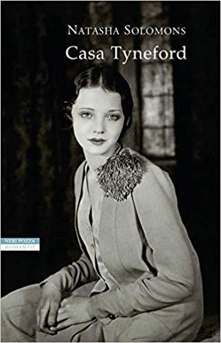 """""""Casa Tyneford"""" di Natasha Solomons edito da Neri Pozza da oggi in tutte le librerie e on-line. Estratto"""