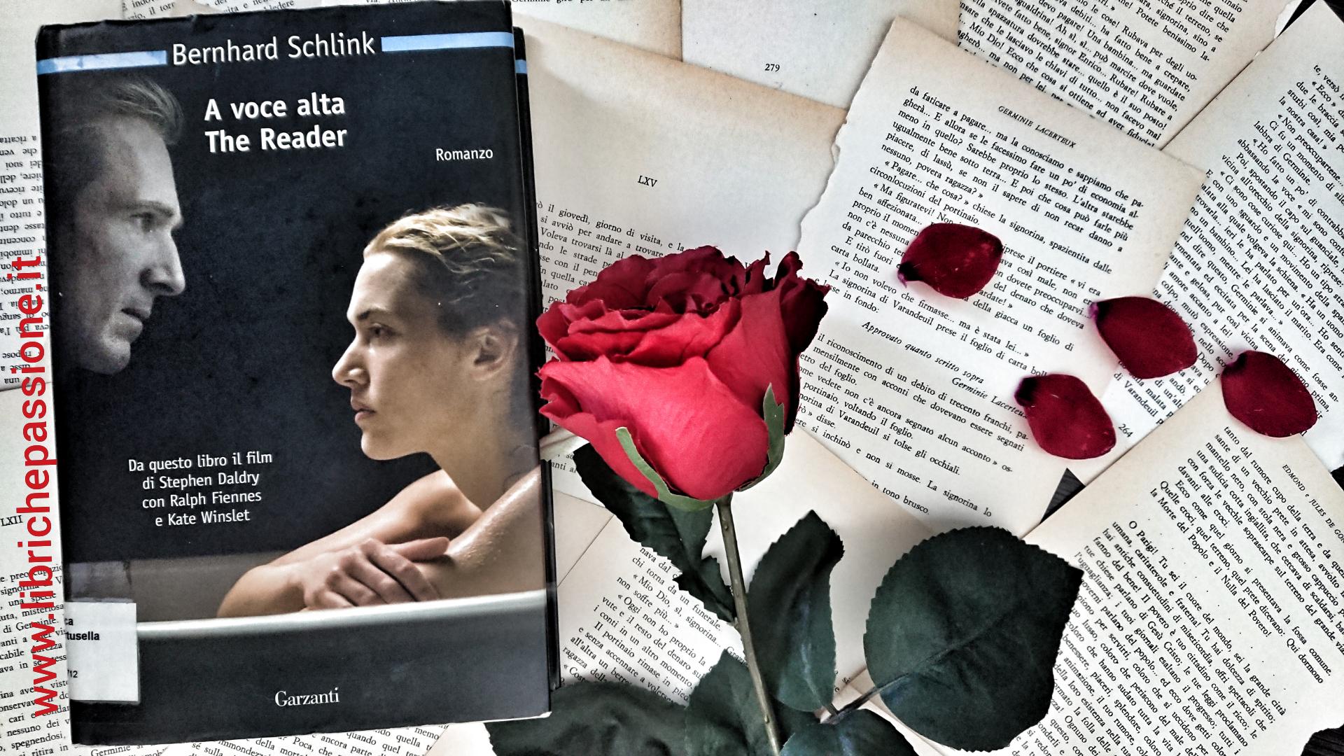 """Recensione del romanzo """"A voce alta"""" edito da Garzanti e ristampato da Neri Pozza con il titolo """"Il Lettore"""" di Bernhard Schlink"""