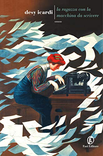 """""""La ragazza con la macchina da scrivere"""" di Desy Icardi edito da Fazi Editore. In tutte le librerie e on-line"""