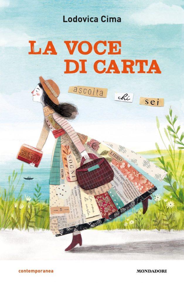 """Segnalazione: """"La voce di carta"""" di Lodovica Cima edito da Mondadori ragazzi, in tutte le librerie da 10 Marzo 2020. Lettura adatta a ragazzi dai 10 ai 12 anni."""