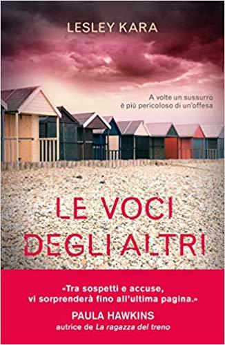 """""""Le voci degli altri"""" di Lesley Kara edito Piemme. Estratto."""