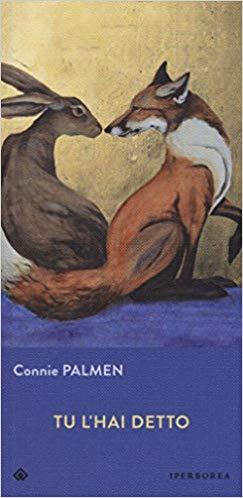 """""""Tu l'hai detto"""" di Connie Palmen edito da Iperborea. Estratto."""