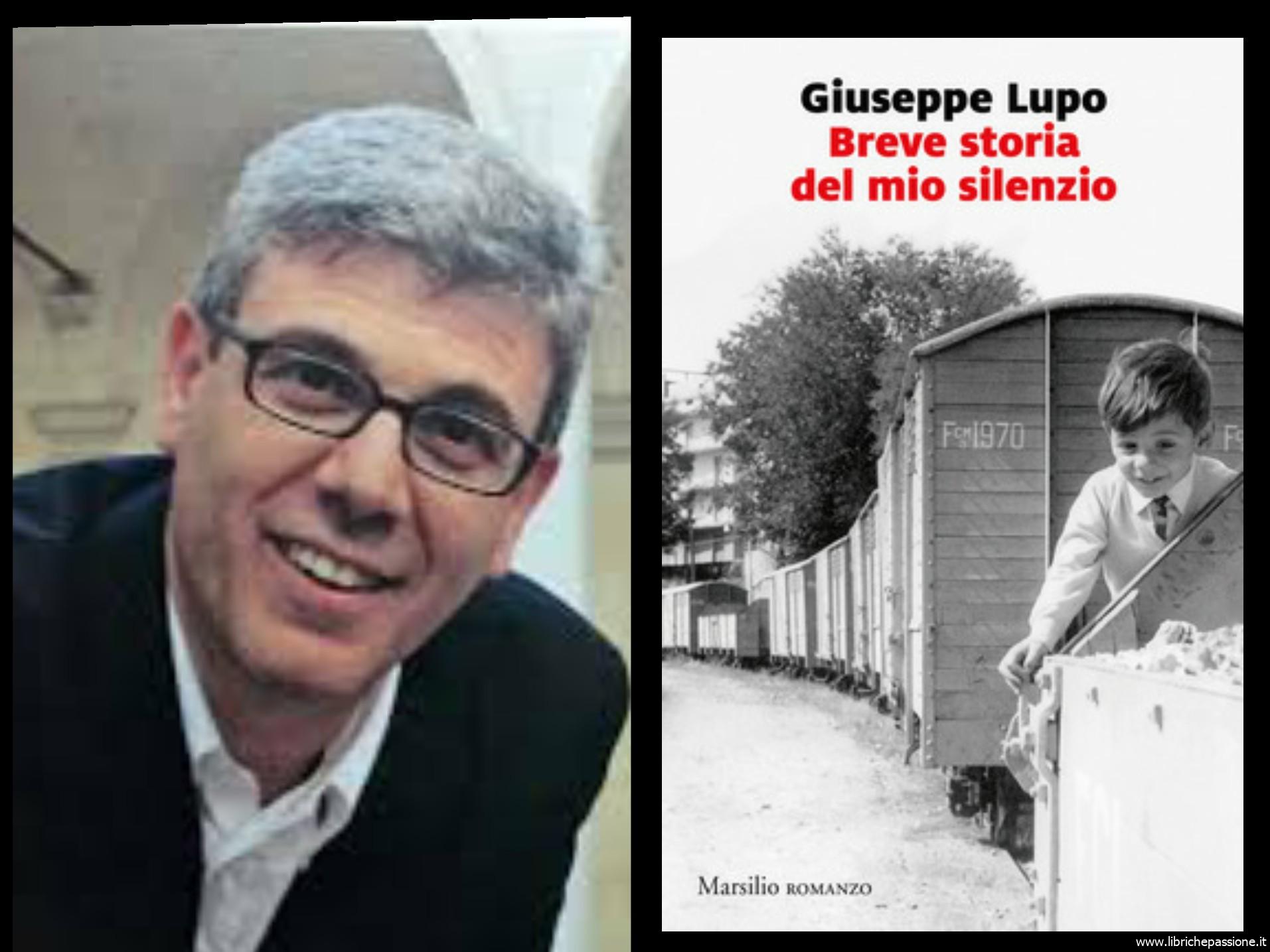 """""""Ve lo legge lo scrittore"""" stasera ospite del Blog c'è Giuseppe Lupo autore del romanzo """"breve storia del mio silenzio"""" edito da Marsilio, finalista al Premio Strega 2020"""
